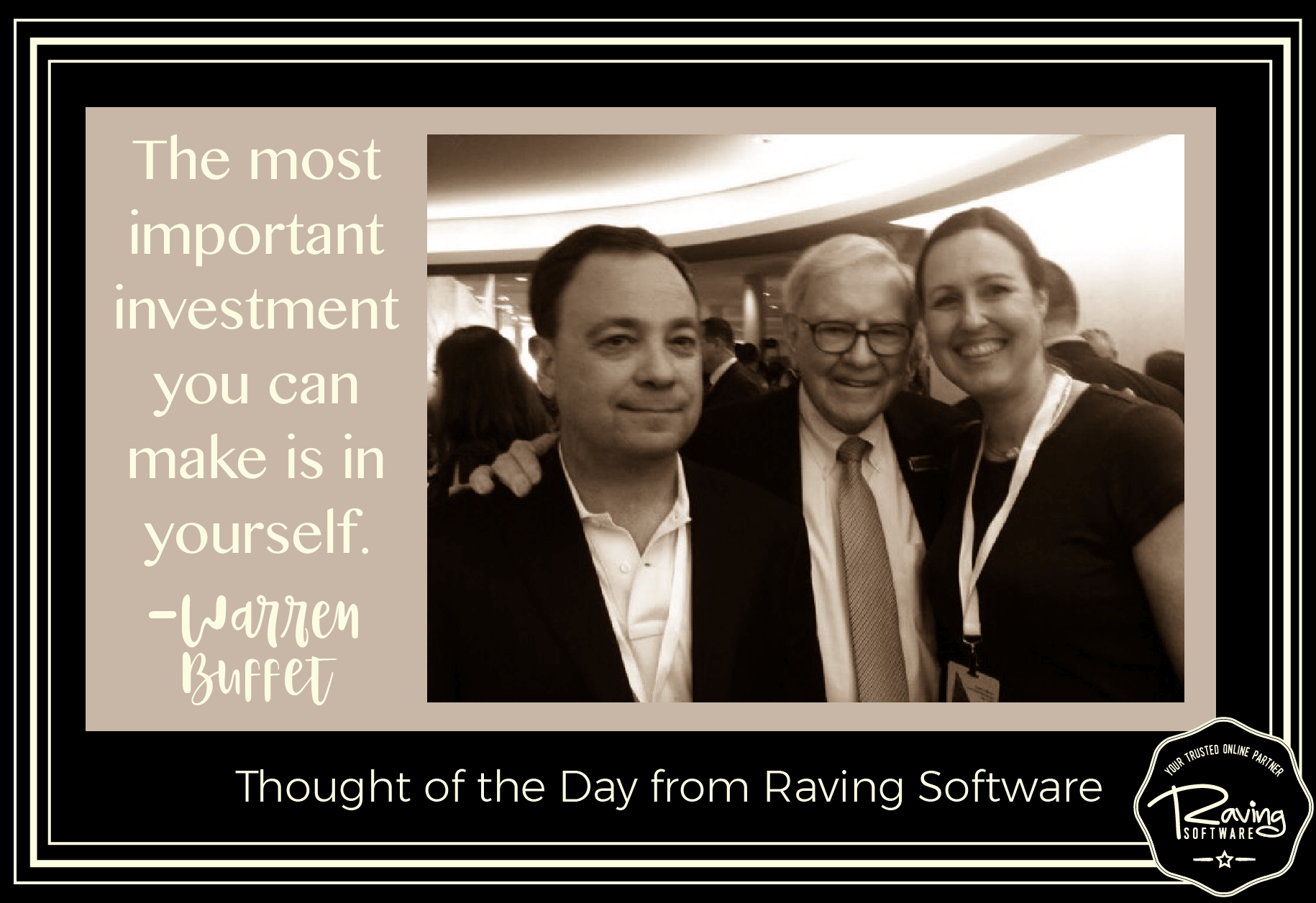 """""""The most important investment you can make is in yourself. """" -- Warren Buffett"""