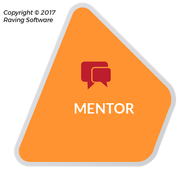 Mentor is one of the 8 components of Raving Software's philosophy.