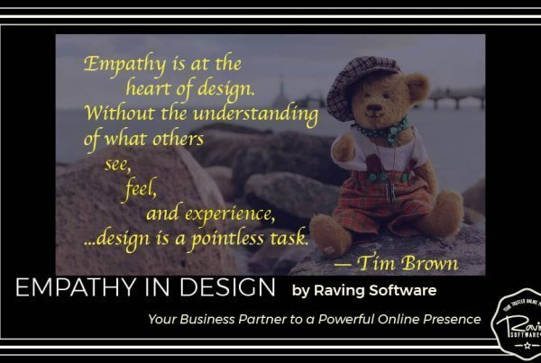 Raving Software Empathy In Design Thought of the Day